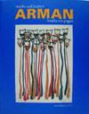 Arman.  Works on paper - Werke auf papier - expo Koblenz 2000/2001
