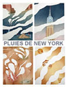 Rains of New York - Pluies de New York (suite)
